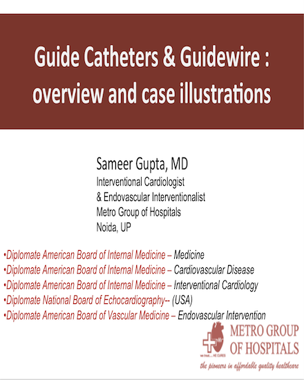 Gupta's guide catheters & guide wire